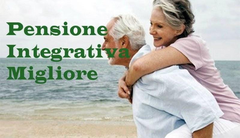migliore pensione integrativa